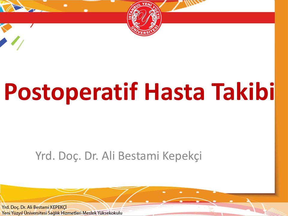 Postoperatif Hasta Takibi