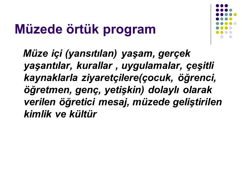 Müzede örtük program