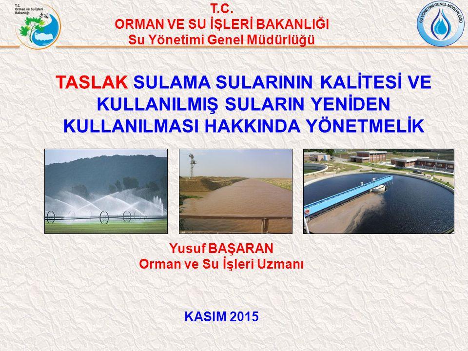T.C. ORMAN VE SU İŞLERİ BAKANLIĞI. Su Yönetimi Genel Müdürlüğü.