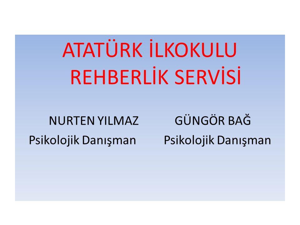 ATATÜRK İLKOKULU REHBERLİK SERVİSİ