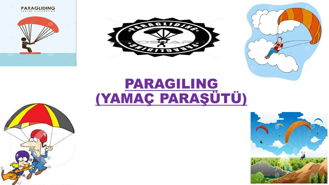 PARAGILING (YAMAÇ PARAŞÜTÜ)