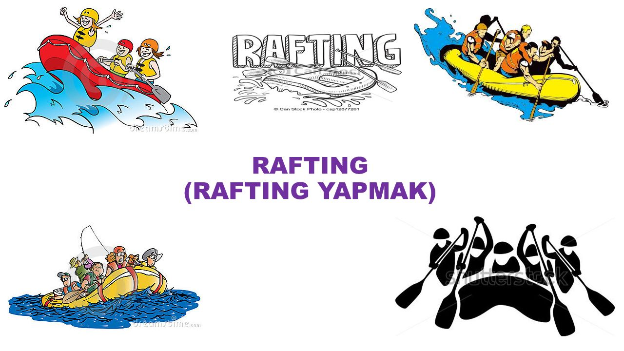 RAFTING (RAFTING YAPMAK)