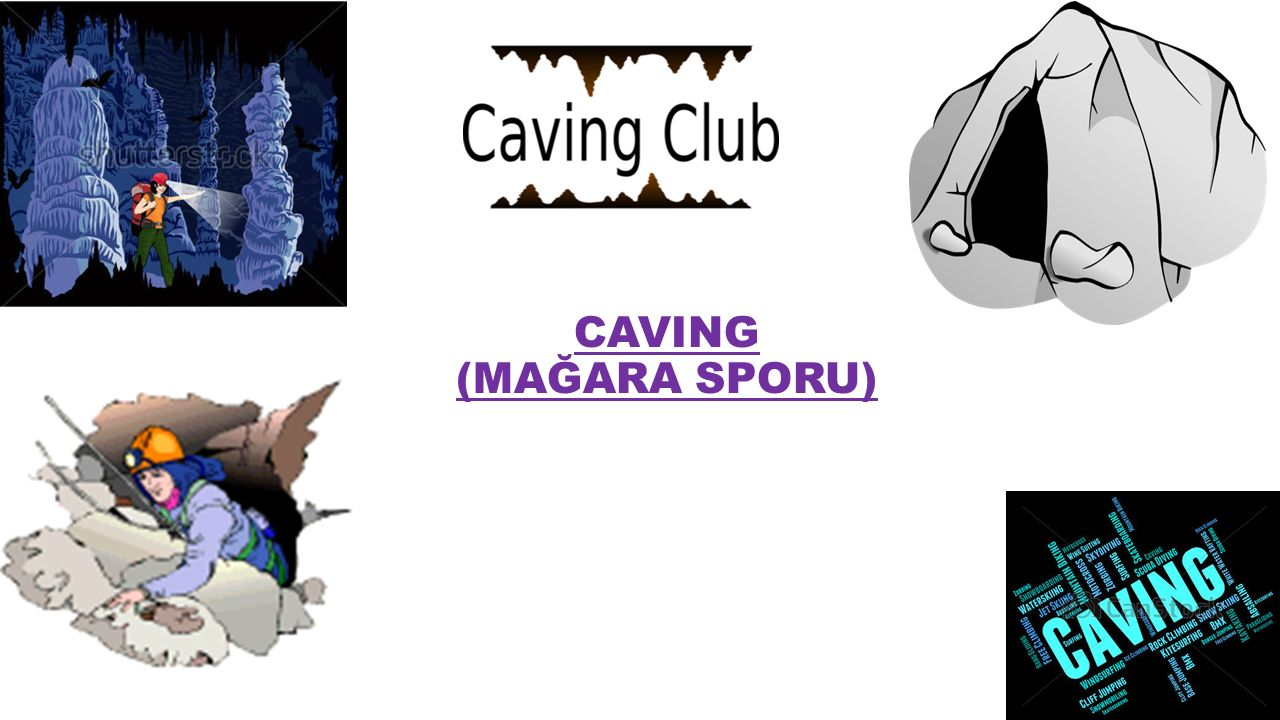 CAVING (MAĞARA SPORU)