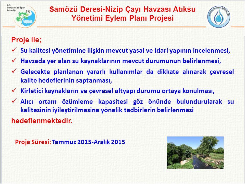 Samözü Deresi-Nizip Çayı Havzası Atıksu Yönetimi Eylem Planı Projesi