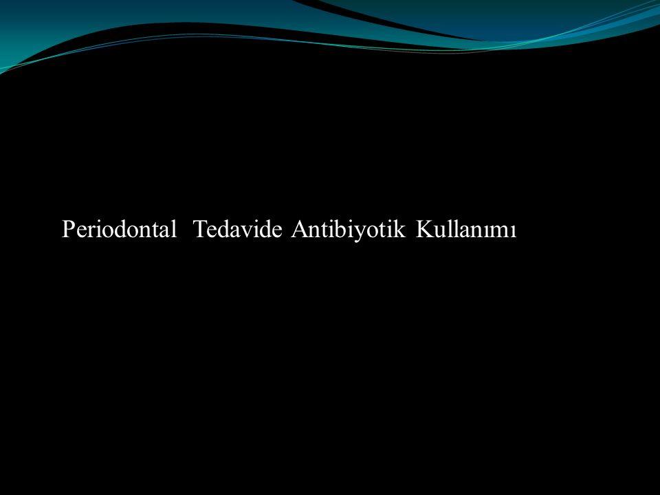 Periodontal Tedavide Antibiyotik Kullanımı