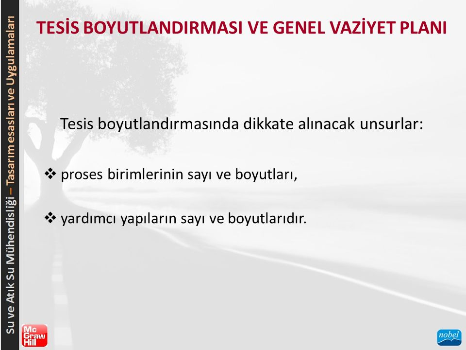 TESİS BOYUTLANDIRMASI VE GENEL VAZİYET PLANI