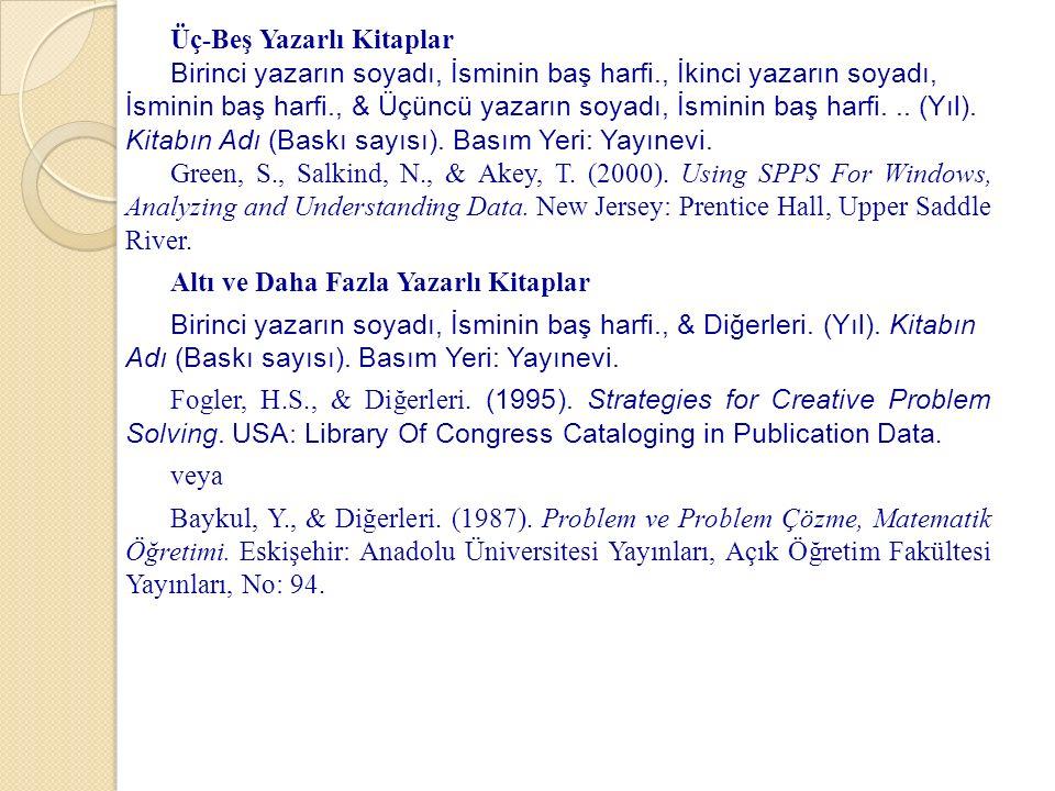 Üç-Beş Yazarlı Kitaplar Birinci yazarın soyadı, İsminin baş harfi