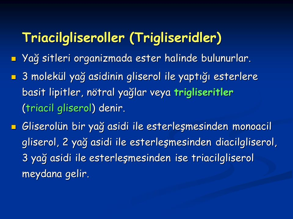 Triacilgliseroller (Trigliseridler)