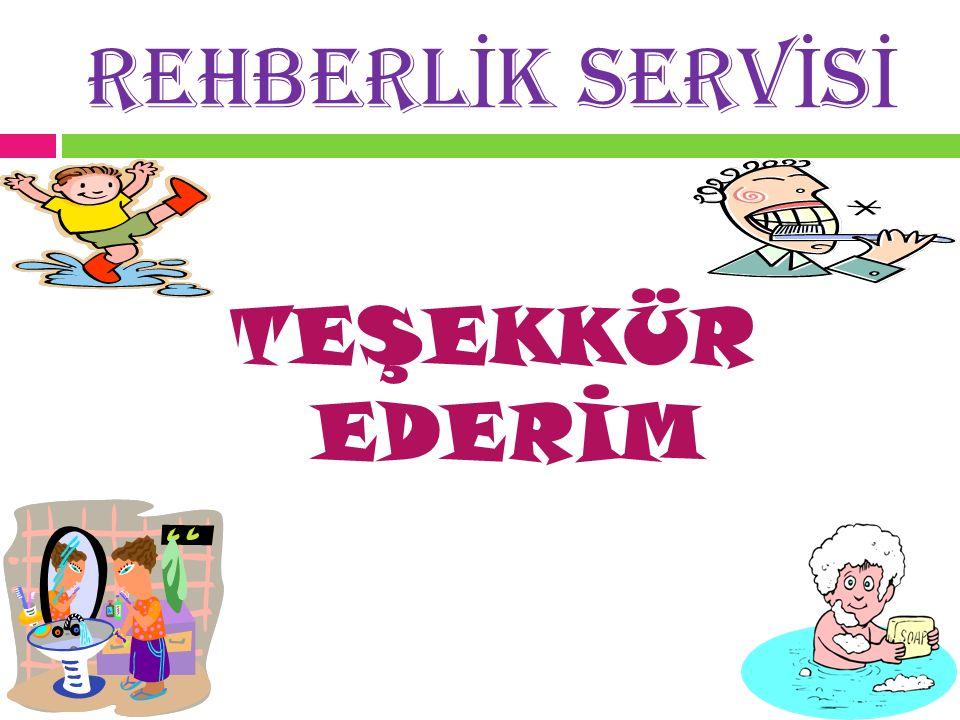 REHBERLİK SERVİSİ TEŞEKKÜR EDERİM