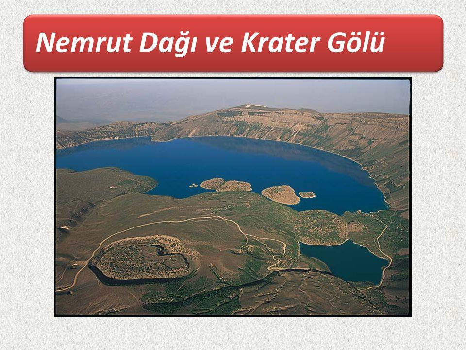 Nemrut Dağı ve Krater Gölü