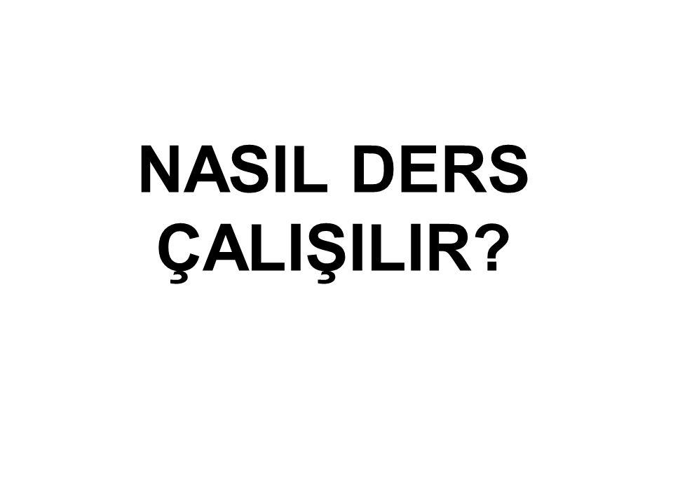NASIL DERS ÇALIŞILIR