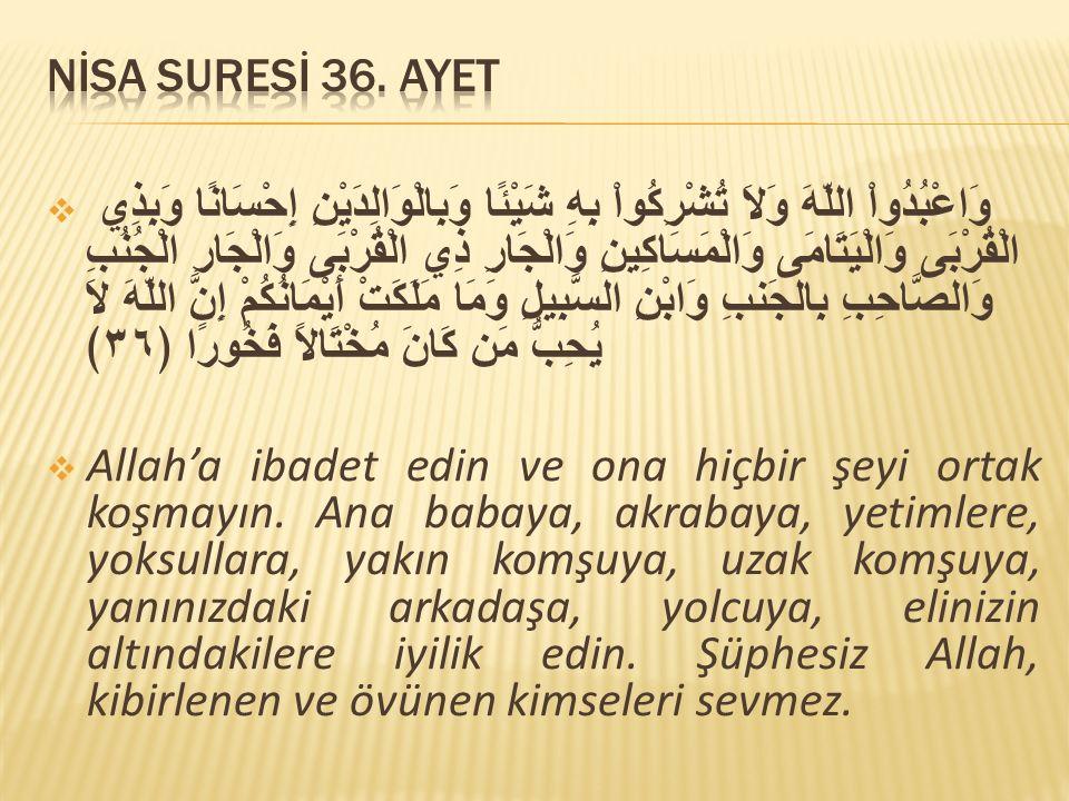 NİSA SURESİ 36. AYET