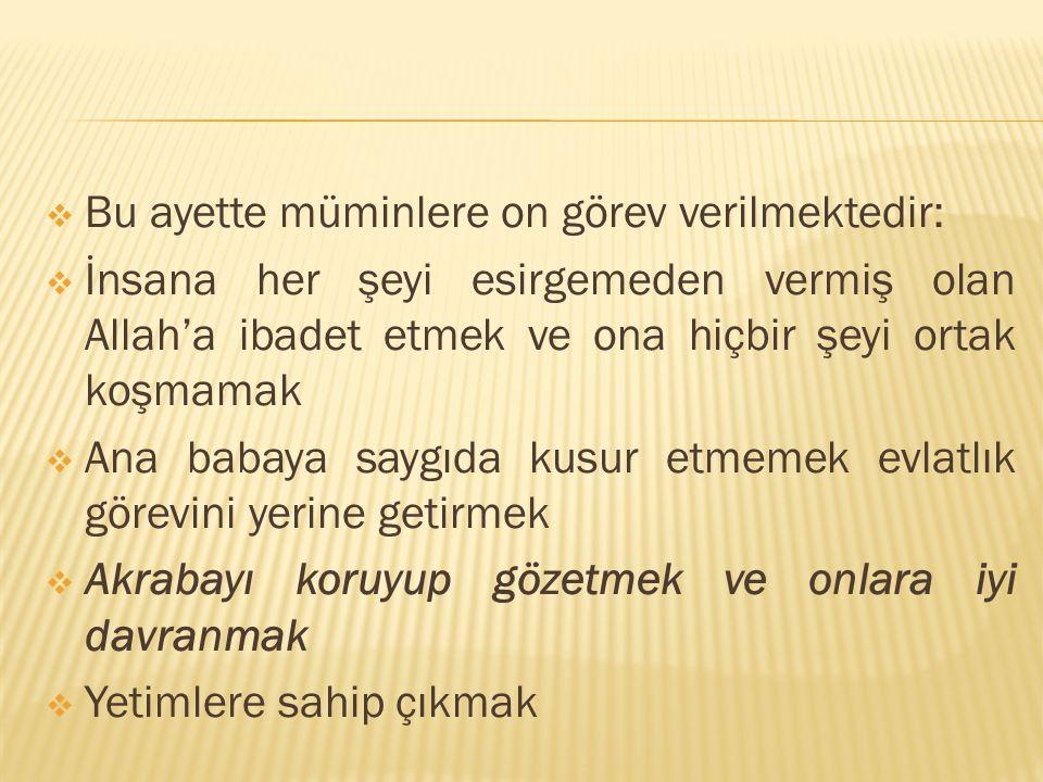 Bu ayette müminlere on görev verilmektedir: