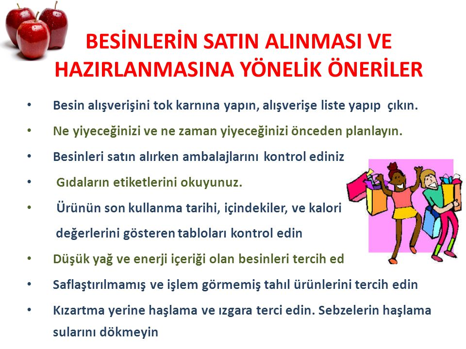 BESİNLERİN SATIN ALINMASI VE HAZIRLANMASINA YÖNELİK ÖNERİLER