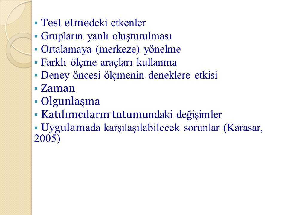 Test etmedeki etkenler