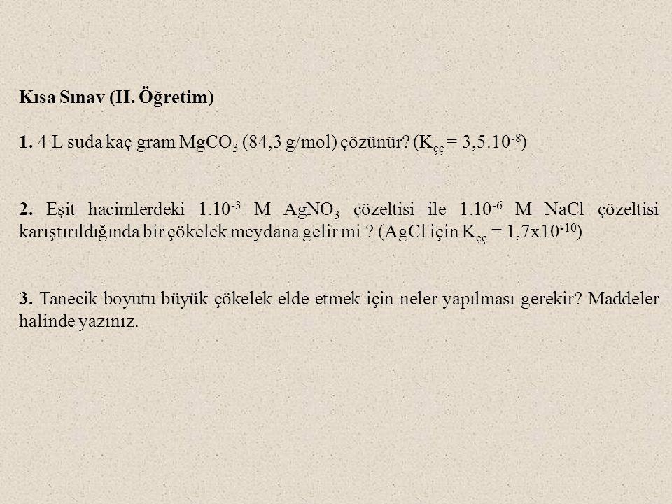 Kısa Sınav (II. Öğretim)