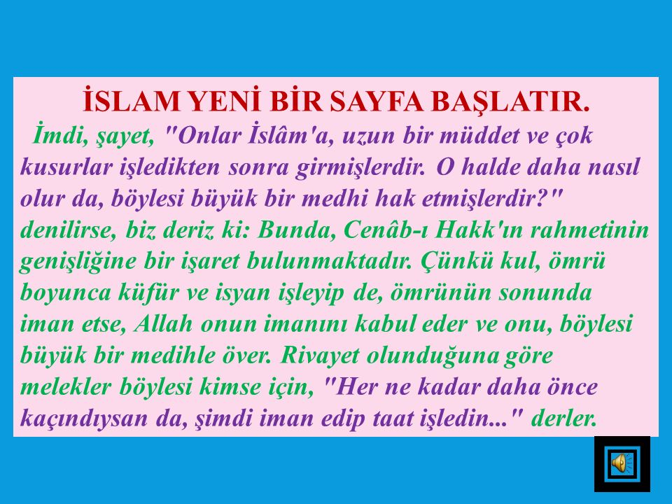 İSLAM YENİ BİR SAYFA BAŞLATIR.
