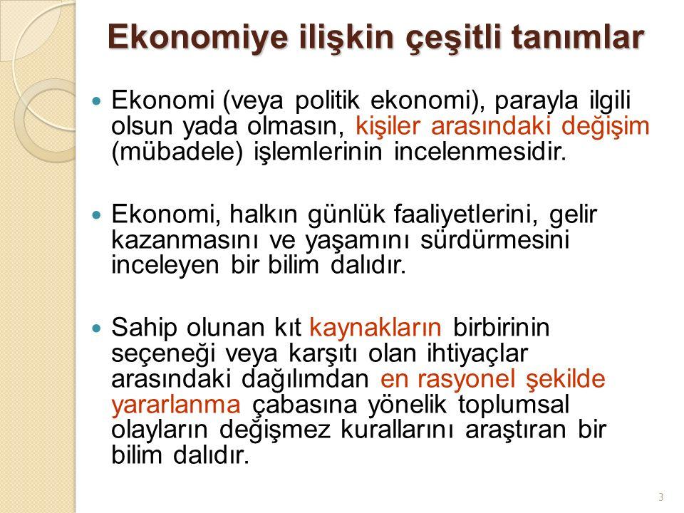 Ekonomiye ilişkin çeşitli tanımlar
