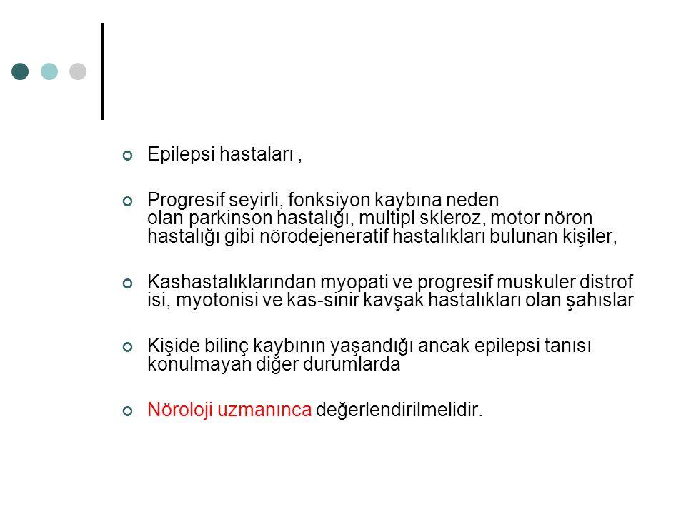 Epilepsi hastaları ,