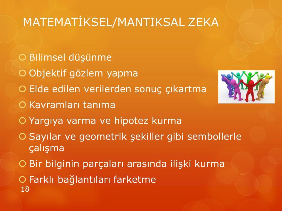 MATEMATİKSEL/MANTIKSAL ZEKA