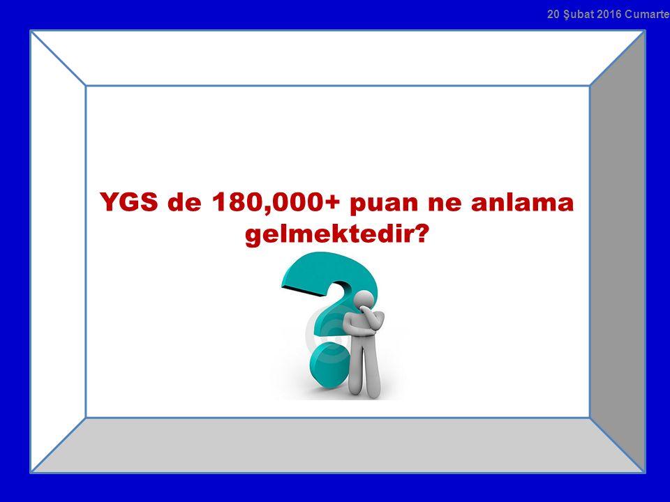 YGS de 180,000+ puan ne anlama gelmektedir