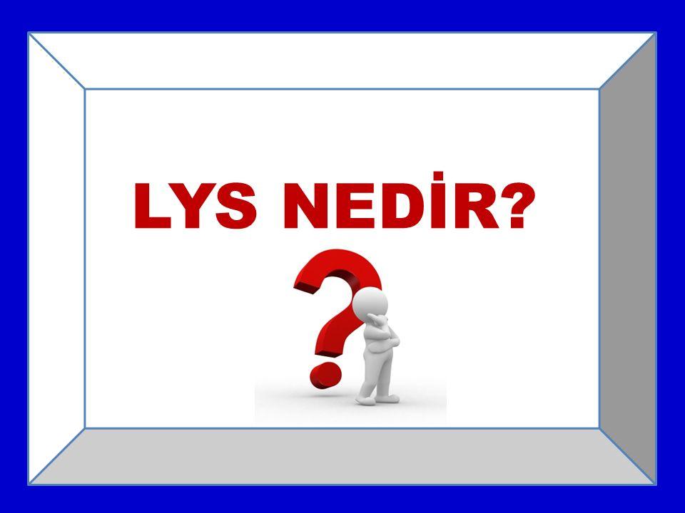 LYS NEDİR