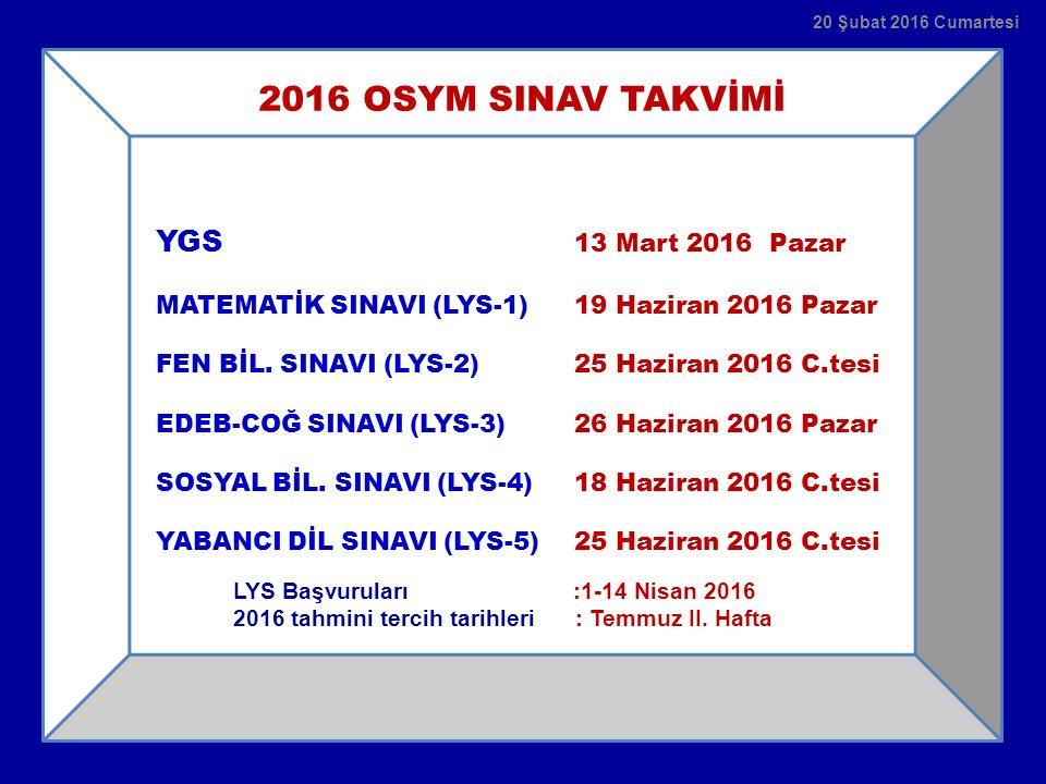 2016 OSYM SINAV TAKVİMİ YGS 13 Mart 2016 Pazar