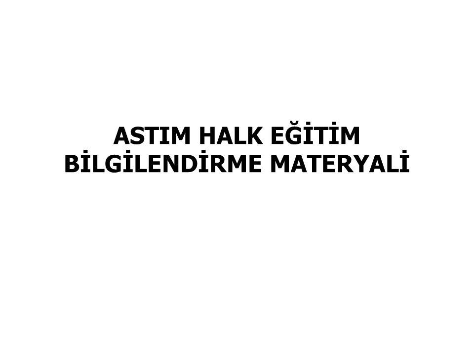 ASTIM HALK EĞİTİM BİLGİLENDİRME MATERYALİ