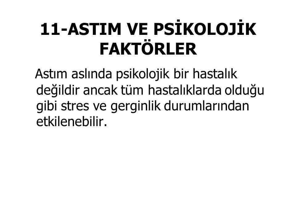 11-ASTIM VE PSİKOLOJİK FAKTÖRLER