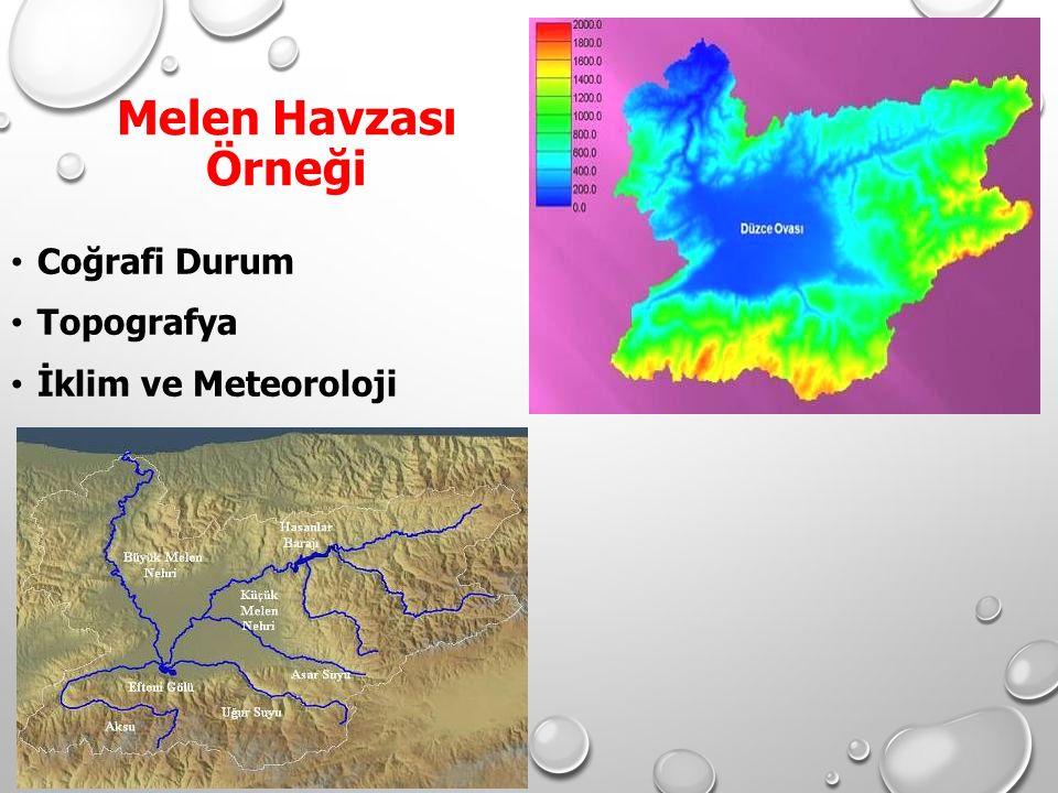 Melen Havzası Örneği Coğrafi Durum Topografya İklim ve Meteoroloji
