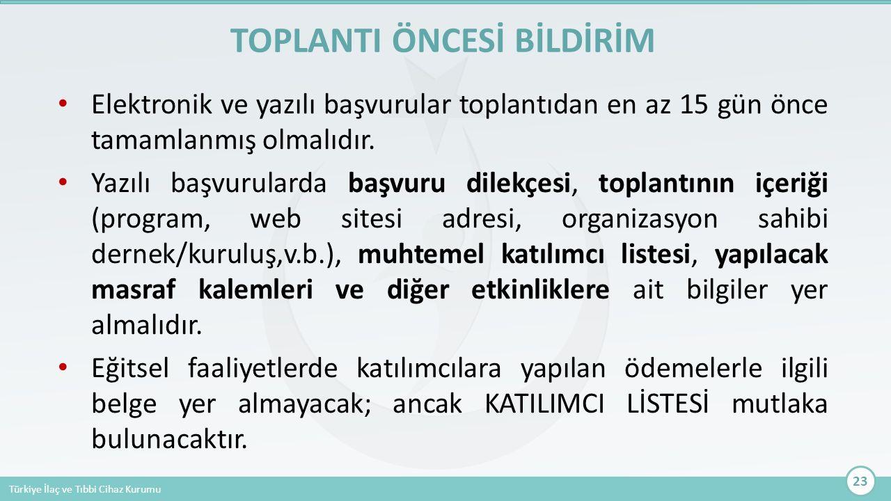TOPLANTI ÖNCESİ BİLDİRİM