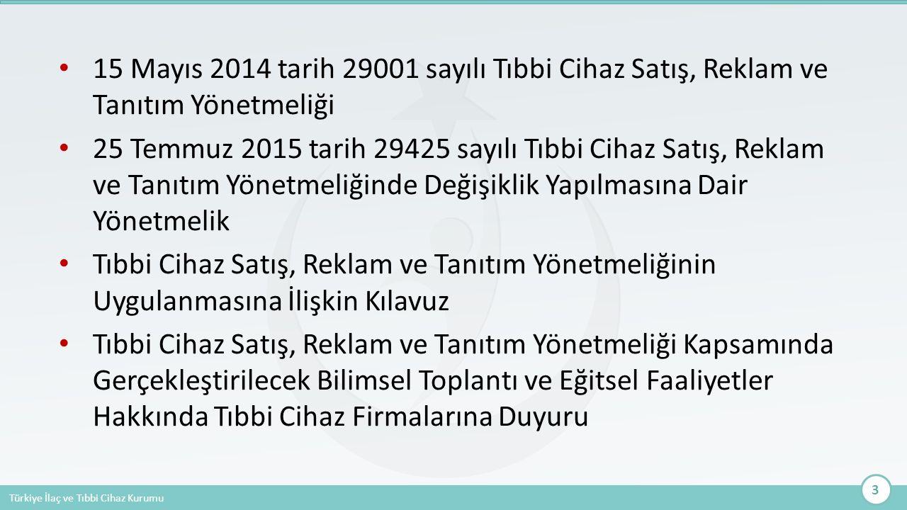 15 Mayıs 2014 tarih 29001 sayılı Tıbbi Cihaz Satış, Reklam ve Tanıtım Yönetmeliği