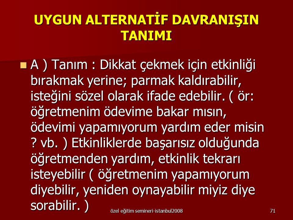 UYGUN ALTERNATİF DAVRANIŞIN TANIMI