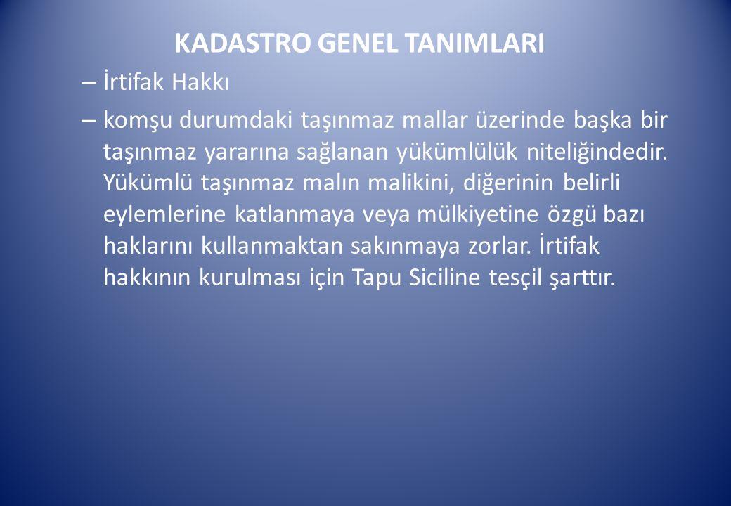 KADASTRO GENEL TANIMLARI