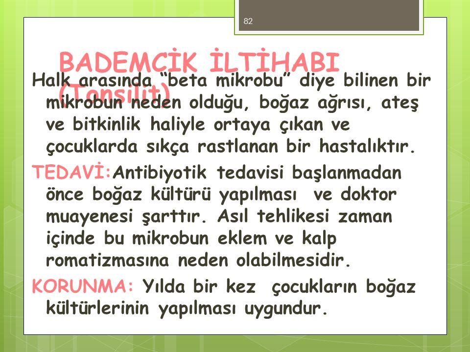 BADEMCİK İLTİHABI (Tonsilit)