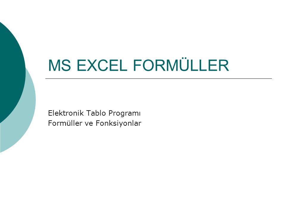 Elektronik Tablo Programı Formüller ve Fonksiyonlar