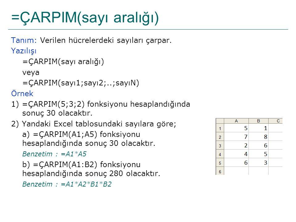 =ÇARPIM(sayı aralığı)
