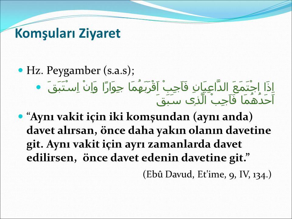 Komşuları Ziyaret Hz. Peygamber (s.a.s);