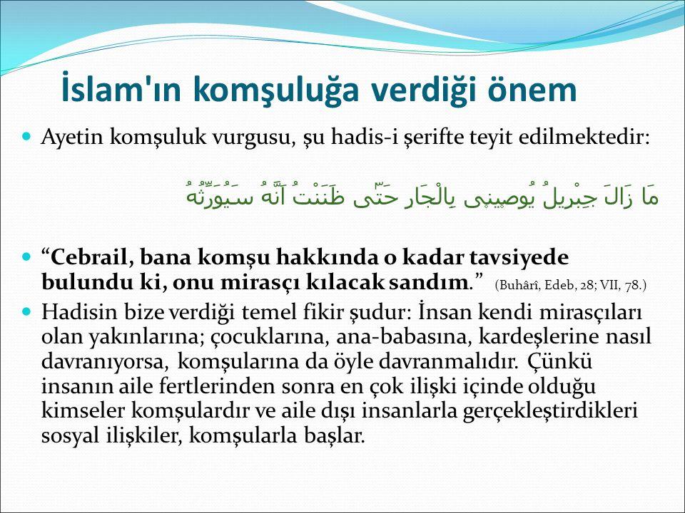 İslam ın komşuluğa verdiği önem