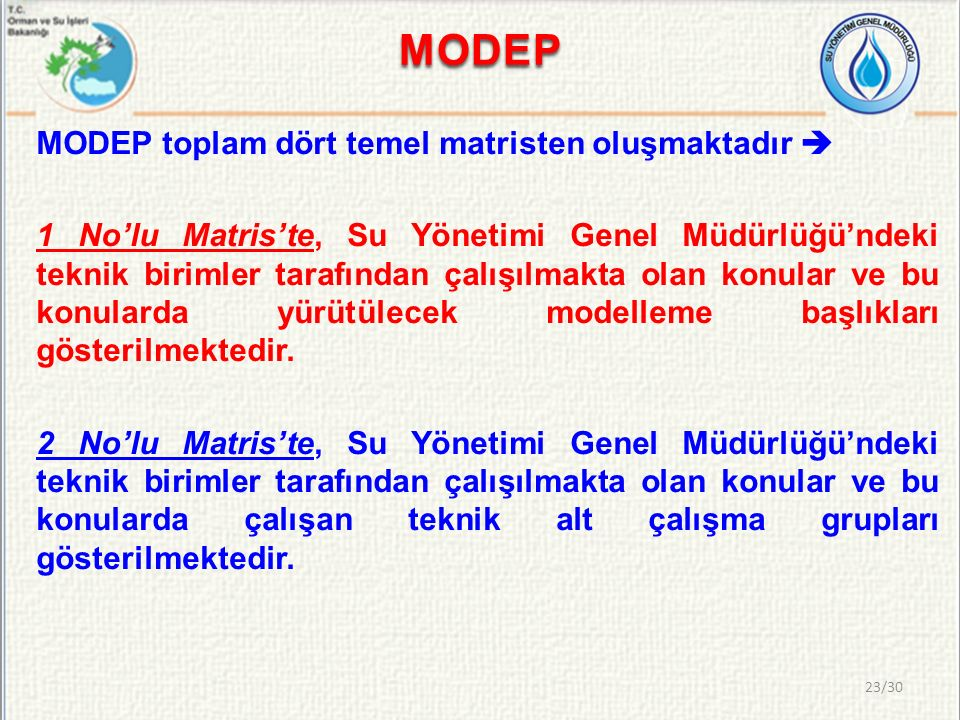 MODEP MODEP toplam dört temel matristen oluşmaktadır 