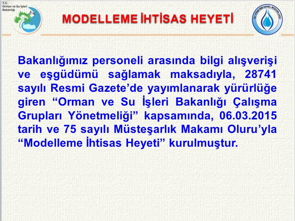 MODELLEME İHTİSAS HEYETİ