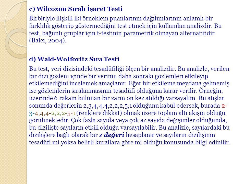 c) Wilcoxon Sıralı İşaret Testi