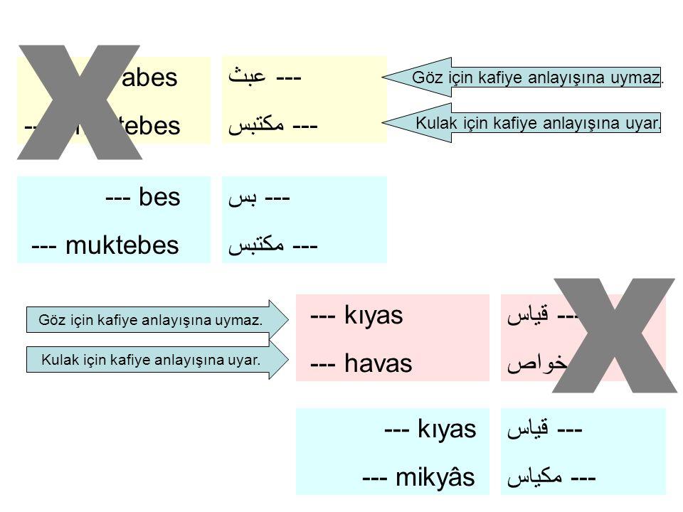 x x ---'abes ---- muktebes عبث --- مكتبس --- --- bes --- muktebes