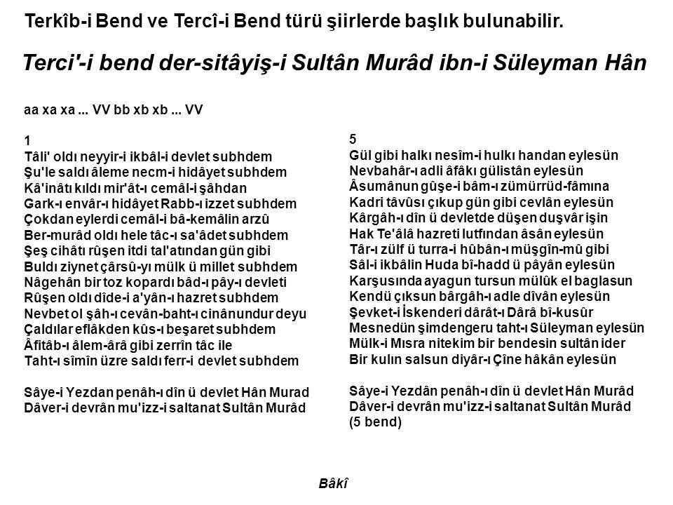 Terci -i bend der-sitâyiş-i Sultân Murâd ibn-i Süleyman Hân