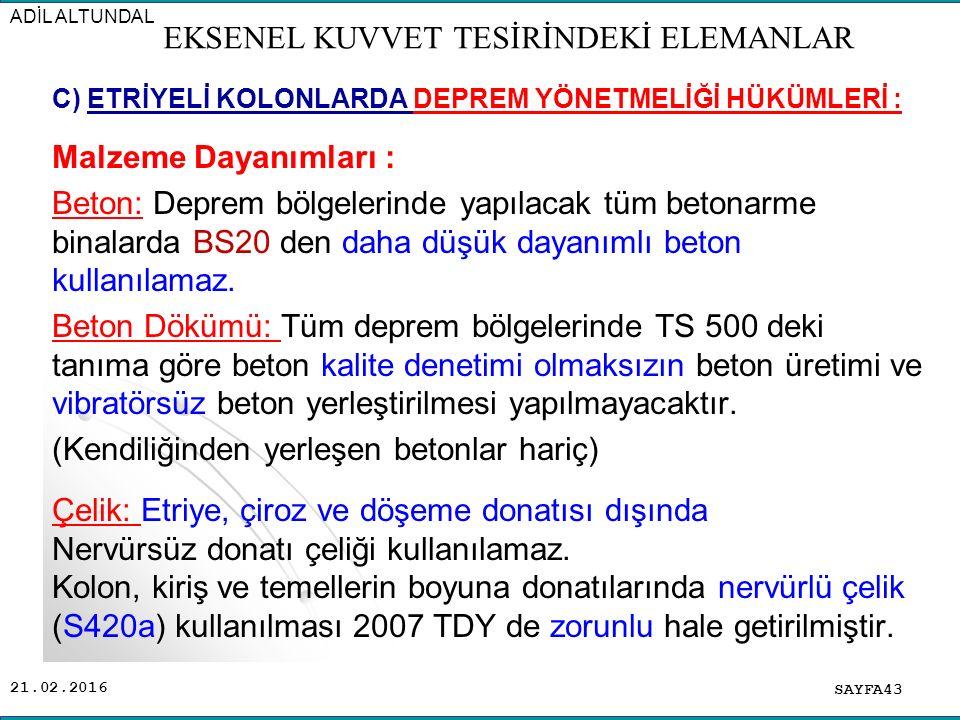 EKSENEL KUVVET TESİRİNDEKİ ELEMANLAR