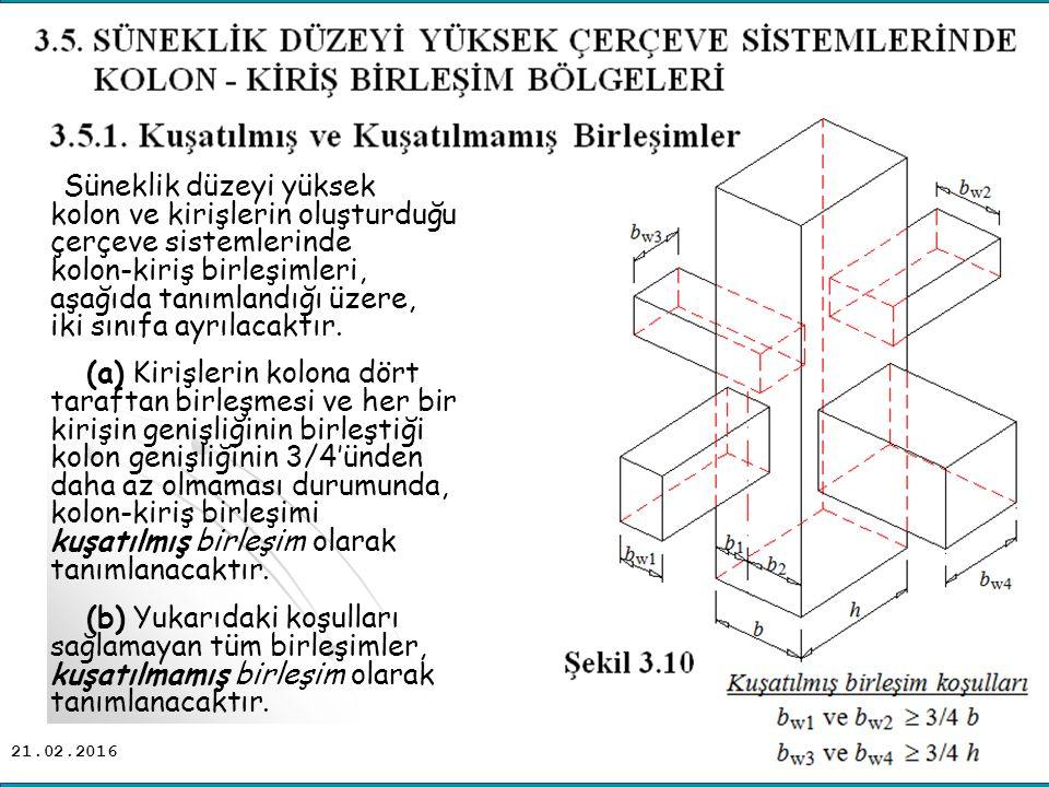 Süneklik düzeyi yüksek kolon ve kirişlerin oluşturduğu çerçeve sistemlerinde kolon-kiriş birleşimleri, aşağıda tanımlandığı üzere, iki sınıfa ayrılacaktır.