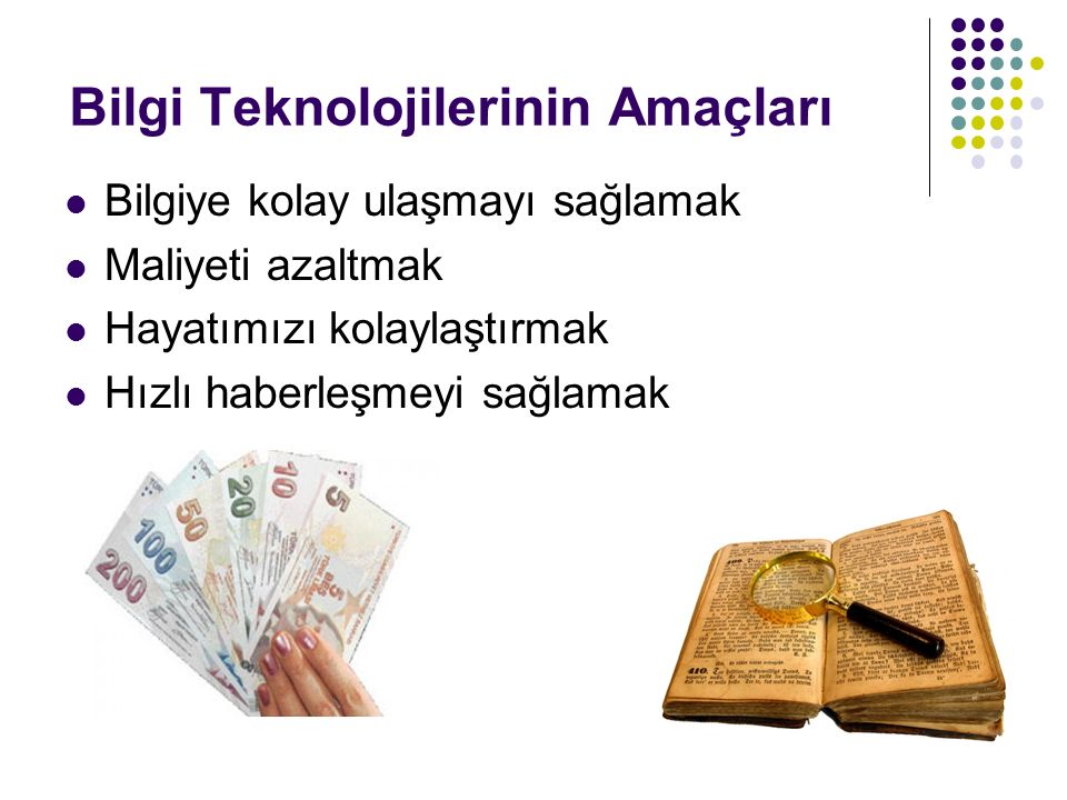 Bilgi Teknolojilerinin Amaçları