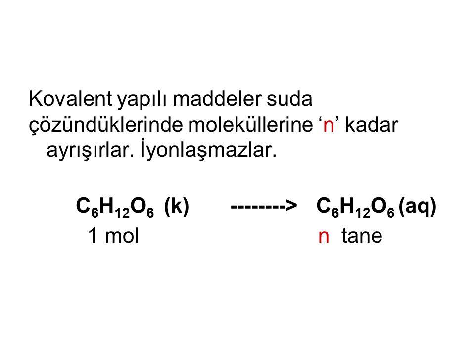 Kovalent yapılı maddeler suda
