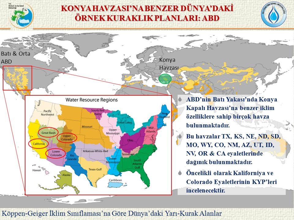 KONYA HAVZASI'NA BENZER DÜNYA'DAKİ ÖRNEK KURAKLIK PLANLARI: ABD