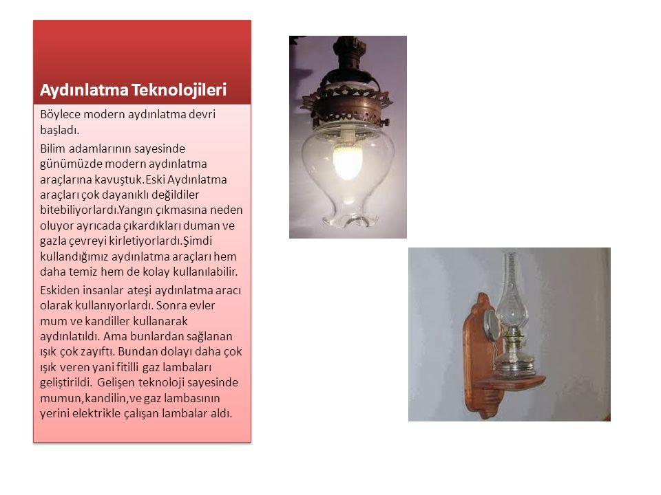 Aydınlatma Teknolojileri
